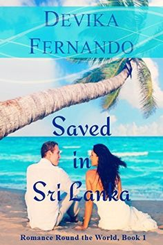 Saved in Sri Lanka: Interracial Island Romance (Romance Round the World Book 1) by Devika Fernando, http://www.amazon.com/dp/B00U5ZY8AI/ref=cm_sw_r_pi_dp_eDUbvb0KN305G