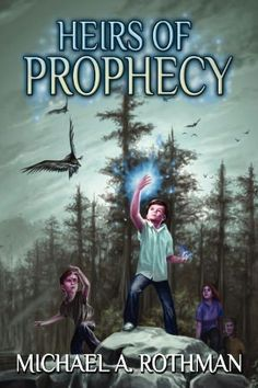 Title: Heirs Of Prophecy Author: Michael A. Rothman Publisher: M & S Publishing Publication Date: April 2012 Length: 380 Pages Genre: Fantasy, Epic Fantasy, Science Fiction, MG Books To Read, My Books, 24 September, Chapters Indigo, The Heirs, Free Kindle Books, Online Casino, Science Fiction, Novels