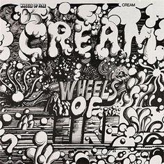 13. Cream - Wheels of Fire (1968) | Full List of the Top 30 Albums of the 60s: http://www.platendraaier.nl/toplijsten/top-30-albums-van-de-jaren-60/