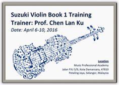 Calling to All Malaysian Violin Teacher.  Suzuki Violin Teacher Training Book 1 + WLID Seminar.  April 5-10, 2016  More info: http://asiasuzukimethod.org/events/Malaysia-ViolinTeacherTrainingBook1-April2016.pdf