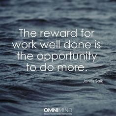 The reward for work well done is the opportunity to do more  #quoteoftheday #wisequote #success #motivation #focus #riseandgrind #shine #suceed #everyday #startup #lifestyle #entrepreneur #student #nootropics #supplements #omnimind