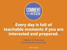 What teachable moments have you had lately?