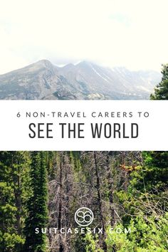 Find out what job you need to get to travel the word - that ISN'T in the travel industry. | Suitcasesix.com