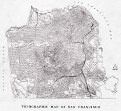 topographic map of san francisco. Vintage Maps, Antique Maps, San Francisco Sites, A Well Traveled Woman, Modern Hepburn, Beautiful Book Covers, Time Tattoos, Map Design, Graphic Design