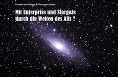 Auf zu neuen Ufern, ähm Welten ...4 Kapitel sind bereits fertig. Warum in der Tristess von Alltag und Irdischem verweilen, wenn es da draußen um so viel Spannender zugeht? http://www.amazon.de/Enterprise-Stargate-duch-Weiten-Alls-ebook/dp/B0139SAPDG/ref=sr_1_45?s=books&ie=UTF8&qid=1438720407&sr=1-45&keywords=soisses  Wir reisen euch schonmal voraus und berichten euch, natürlich Live.