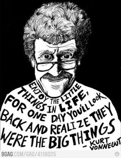 Kurt Vonnegut: Author of classic books like Slaughterhouse Five and Cat's Cradle. He has one of the mot unique writing styles ever.