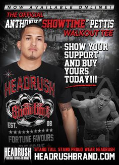 Anthony Showtime Pettis!!! Team HEADRUSH UFC Fighter