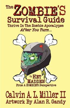 The Zombie's Survival Guide