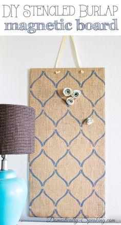 Stenciled Burlap Magnet Board - I should use the hello kitty burlap to make this @Alexandra Jantzen !!!!