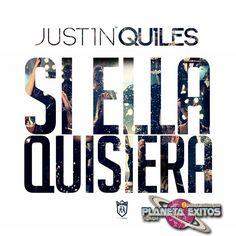 Justin Quiles - Si Ella Quisiera