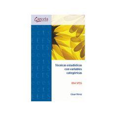Tecnicas estadisticas con variables categoricas - César Pérez. Máis información no catálogo: http://kmelot.biblioteca.udc.es/record=b1523552~S13*spi