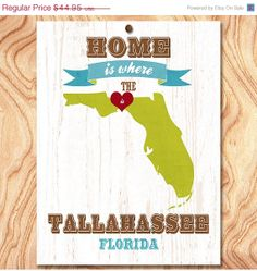 Black Friday Sale Tallahassee Art Poster  Home Is by GraceHouseArt, $34.95
