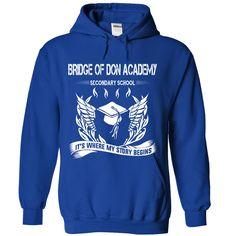 BRIDGE OF DON ACADEMY SECONDARY SCHOOL It's where my story begin T-Shirts, Hoodies. Get It Now ==► https://www.sunfrog.com/No-Category/BRIDGE-OF-DON-ACADEMY-SECONDARY-SCHOOL--It-RoyalBlue-Hoodie.html?41382