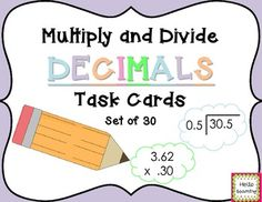 Multiply and Divide Decimals Task Cards- Set of 30- by Hello Learning $