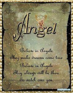 Believe in angels.