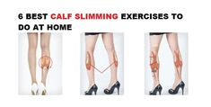 6 Best Calf Slimming Exercises To Do At Home – FITNESS