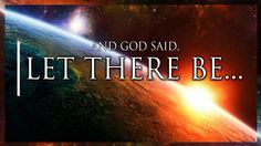 """""""...let there be..."""""""