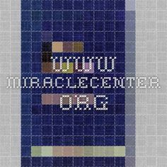 www.miraclecenter.org