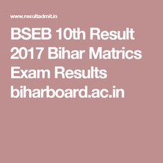 BSEB 10th Result 2017 Bihar Matrics Exam Results biharboard.ac.in