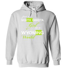 ust A South Dakota Girl In A Wyoming World T-Shirts, Hoodies. Check Price Now ==► https://www.sunfrog.com/Valentines/-28SDJuxtXanhChuoi001-29-Just-A-South-Dakota-Girl-In-A-Wyoming-World-White-Hoodie.html?id=41382