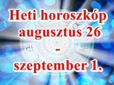 Heti horoszkóp augusztus 26-szeptember 1. – Ha azt hiszed nyugisan kezdődik a szeptember, nagyot tévedsz!
