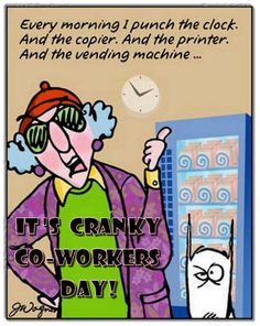 Cranky Co-workers Day, October 27 Workers Day, Days And Months, October 27, National Holidays, Vending Machine, Celebrities, Fictional Characters, Celebs, Tax Day Deals