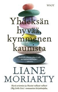 Liane Moriarty: Yhdeksän hyvää, kymmenen kaunista Liane Moriarty, Convenience Store, Reading, Books, Graz, Livros, Word Reading, The Reader, Livres