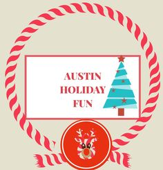Austin Holiday Events #Austin 2016 | NW - Central Austin, Texas : Macaroni Kid