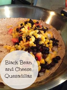 Black Bean and Cheese Quesadillas // The Diary of a Real Housewife: 25 ...