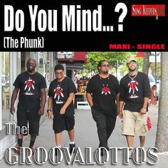 """The GroovaLottos - """"Do You Mind...? The Phunk"""" [HD: Official Music Video]"""