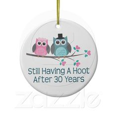 Gift For 30th Wedding Anniversary Hoot Ceramic Ornament