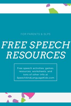 Free speech activities, games, resources, worksheets, and TONS of helpful info for parents and SLPs!