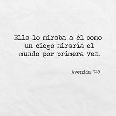 avenida 749 por lizi_hk en We Heart It Quotes For Him, Me Quotes, Qoutes, Sad Love, Love You, Frases Love, Quotes En Espanol, Love Phrases, Spanish Quotes