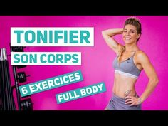 RAFFERMIR son corps - Renforcement Musculaire FULL BODY - YouTube Cardio, Tonifier Son Corps, Full Body, Sons, Bra, Fitness, 6 Pack Abs, Bra Tops, My Son