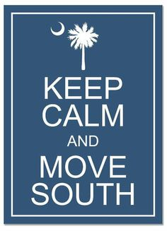 keep calm and move south :)