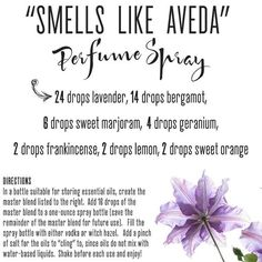 How to make perfume that smells like Aveda with essential oils.: