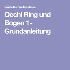 Occhi Ring und Bogen 1- Grundanleitung