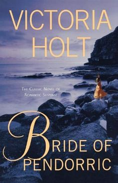 Bride of Pendorric - The book that really got me hooked on reading. I've read every Victoria Holt book, every book she wrote as Phillipa Carr and have been working on all of her books as Eleanor Hibbert!