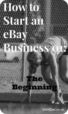 How to Start an eBay Business 01: The Beginning