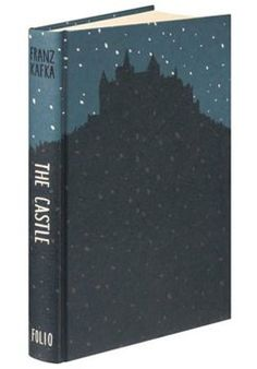 The Castle - Franz Kafka Introduced by John Sutherland Illustrated by Bill Bragg