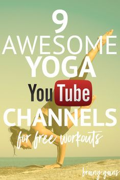 Whether you're a beginner to yoga or an experienced yogi, these 9 amazing yoga YouTube channels will give you a variety of yoga workouts to choose from.