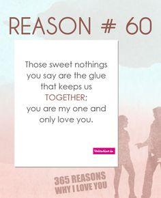 Reason why I love you # 60