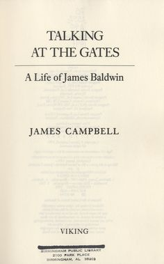 Talking At The Gates : A Life of James Baldwin by James Campbell