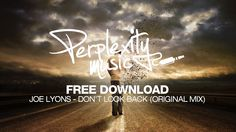 Joe Lyons - Don't Look Back (Original Mix) [PMF014] [Free Download]