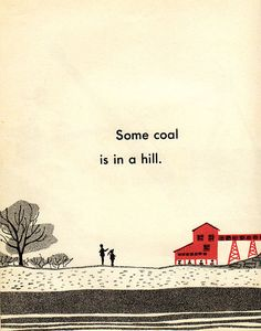 """Beautiful illustration GentlePureSpace found in a thrift store book, """"I Want to be a Coal Miner"""" by Carla Greene Illustrated by Audrey Williamson 1957"""