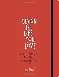 How to look at your life through the process of Design.  Deconstruct to see what is there.  Reconstruct to build the life you love and want to live.