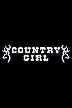 country girl for life<3