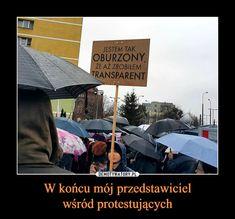 W końcu mój przedstawicielwśród protestujących – Polish Memes, Im Depressed, Its Time To Stop, Keep Smiling, Wtf Funny, Good Mood, Best Memes, Deadpool