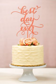 Best Day Ever Wedding Cake Topper - Coral