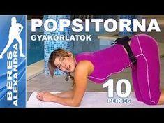 Béres Alexandra torna || Popsitorna 2. || 10 perc - YouTube Wellness Fitness, Zumba, Pilates, Gymnastics, Fitness Motivation, Exercise, Yoga, Workout, Health